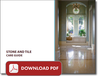 Stone and Tile Care Guide